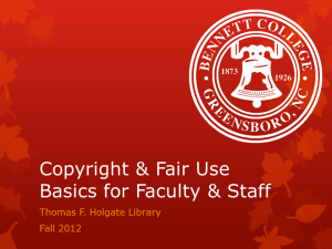 Copyright & Fair Use Basics for Faculty & Staff